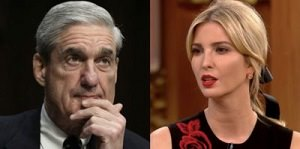 Mueller and Ivanka